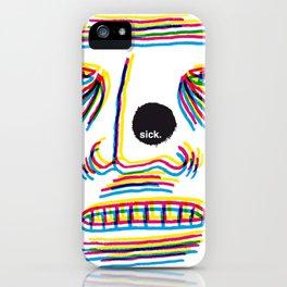 Sick. iPhone Case