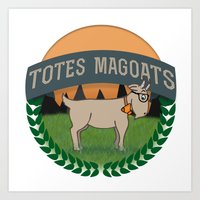 totes Art Prints featuring Totes Magoats by LaurenPyles