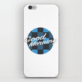 Good Morning in Blue iPhone Skin