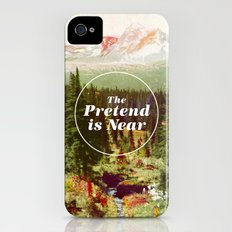 The Pretend Is Near. iPhone (4, 4s) Slim Case