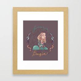 Lucrezia Borgia! Framed Art Print