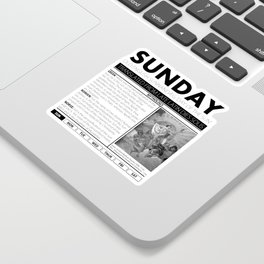 SUNDAY AND THE MYTH BEHIND IT Sticker