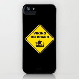 VIKING ON BOARD iPhone Case