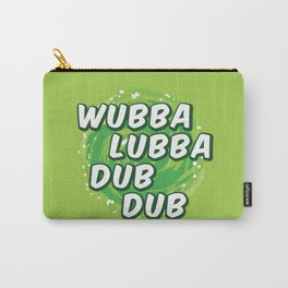 Wubbalubbadubdub Carry-All Pouch
