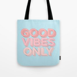 Good Vibes Only sky blue peach pink typography inspirational motivational home wall bedroom decor Tote Bag