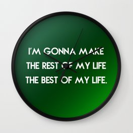 Rest of My Life Wall Clock