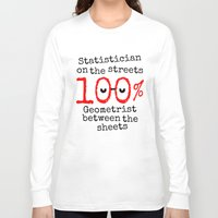 math Long Sleeve T-shirts featuring Math Geek by mailboxdisco