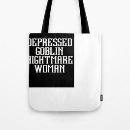 Depressed Goblin Nightmare Woman Tote Bag