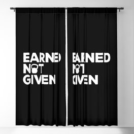 Earned Not Given Gym Quote Blackout Curtain