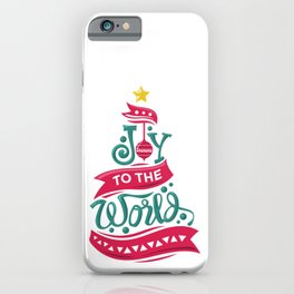 Joy To The World Christmas Tree Quote Holiday iPhone Case