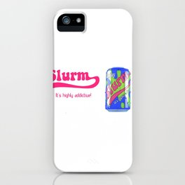 future ad Slurm iPhone Case