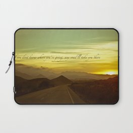 If you dont know where you're going, any road will take you there Laptop Sleeve