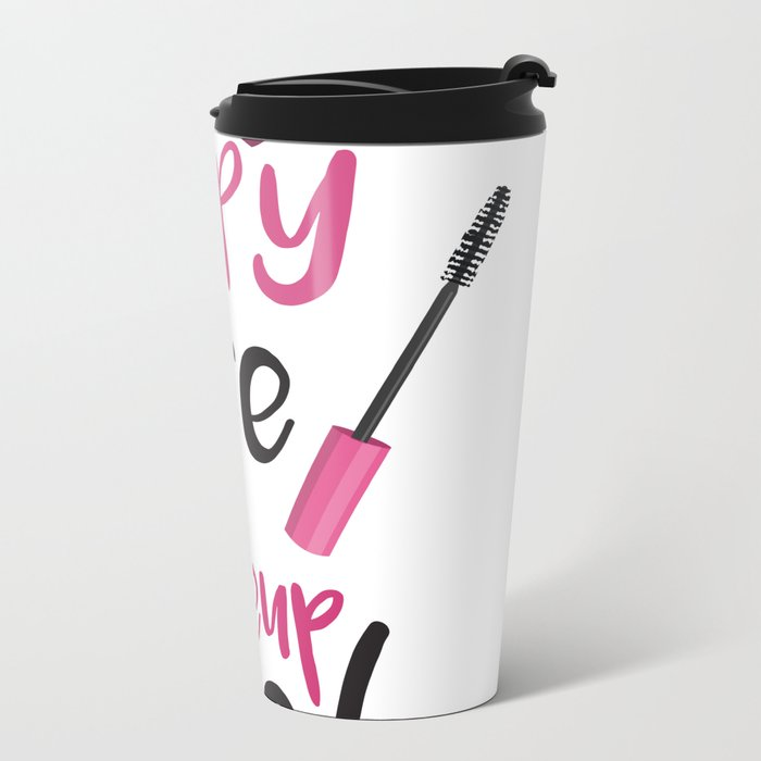 My Happy Place is the Makeup Aisle Travel Mug