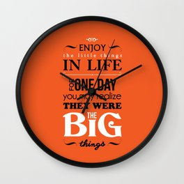 Enjoy The Little Things In Life Orange Qoute Design  Wall Clock