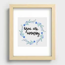 You Are Amazing Recessed Framed Print