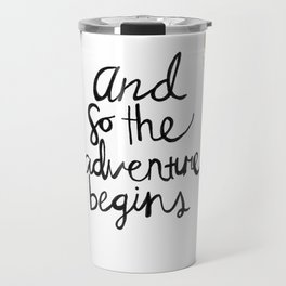 The Adventure Begins Travel Mug