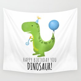 Happy Birthday You Dinosaur! Wall Tapestry