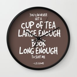 Tea & Books Quote - C S Lewis Wall Clock