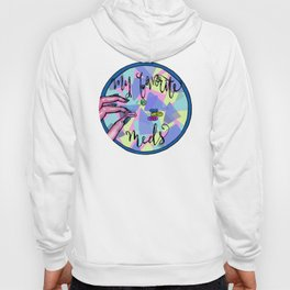 My Favorite Meds- 10% donated to nonprofit Hoody