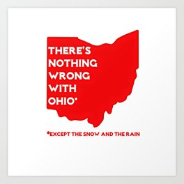 Nothing Wrong in Ohio Art Print