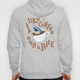 I Like Coffee with a Bite Hoody