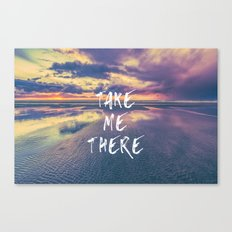 Ocean Sea Beach Water Clouds at Sunset - Take Me There Quote Canvas Print