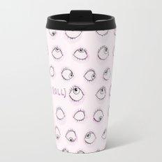 Eye Roll Travel Mug