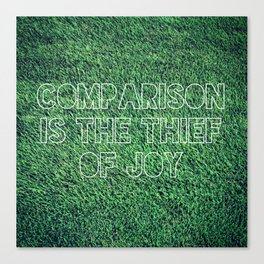 The Grass is Greener in Your Yard Canvas Print