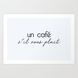 66. Coffee Please Art Print