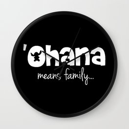 Ohana means family even for Stitch Wall Clock