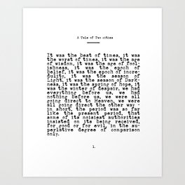 It was the Best of Times, It was the Worst of Times Art Print