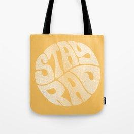 Stay Rad Tote Bag