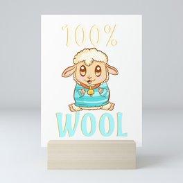 Cute & Funny 100% Wool Sheeps Are 100 Percent Wool Mini Art Print