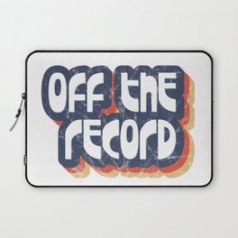 Off the record Laptop Sleeve