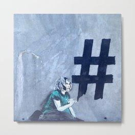Graffiti Hashtag girl Metal Print
