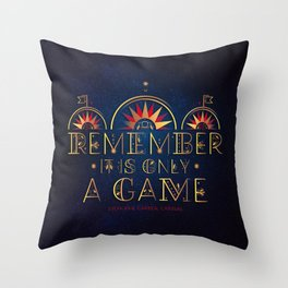 Only A Game Throw Pillow