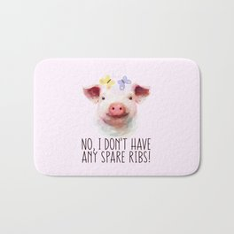 Vegan Statement No I don't Have Any Spare Ribs Bath Mat