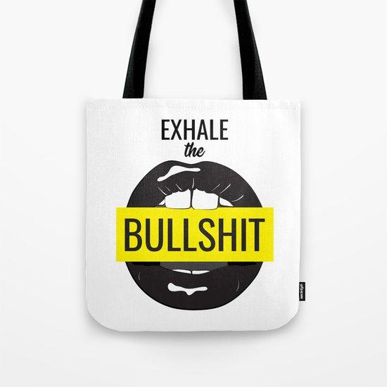 Exhale bullshit by milatoo