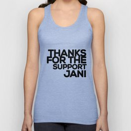 Thanks for the support Jan! (B) Unisex Tank Top