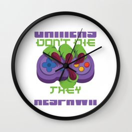 Gamers don't die they respawn - Gaming Wall Clock