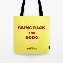 Howlin' Mad Murdock's 'Bring Back the Dodo' shirt Tote Bag