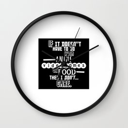 If it doesn't have to do with anime, video games or food Wall Clock