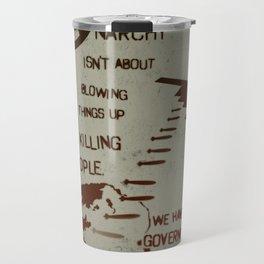 Anarchy Isn't... Travel Mug