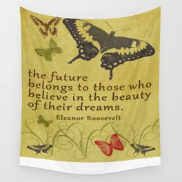 "Eleanor Roosevelt Quote, ""The future..."" Wall Tapestry"