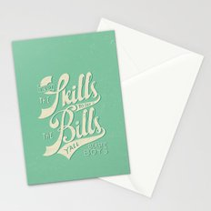 Got The Skills to Pay The Bills Stationery Cards