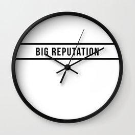 big reputation Wall Clock