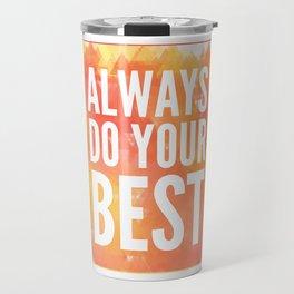 Motivation inks poster. Text lettering of an inspirational saying. Grunge paint vector element set. Travel Mug
