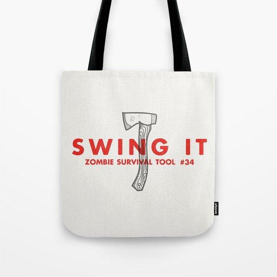 Swing it - Zombie Survival Tools Tote Bag