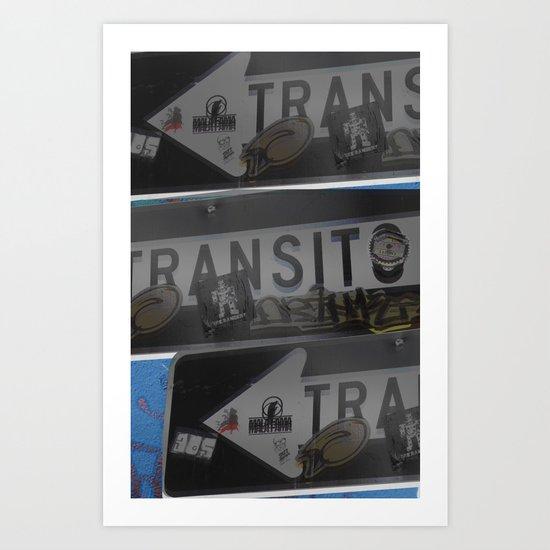 trans trans transito Art Print