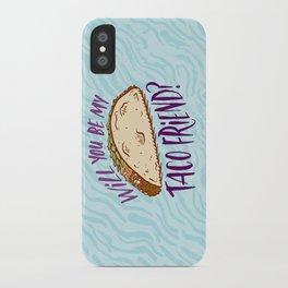 Taco Friend iPhone Case